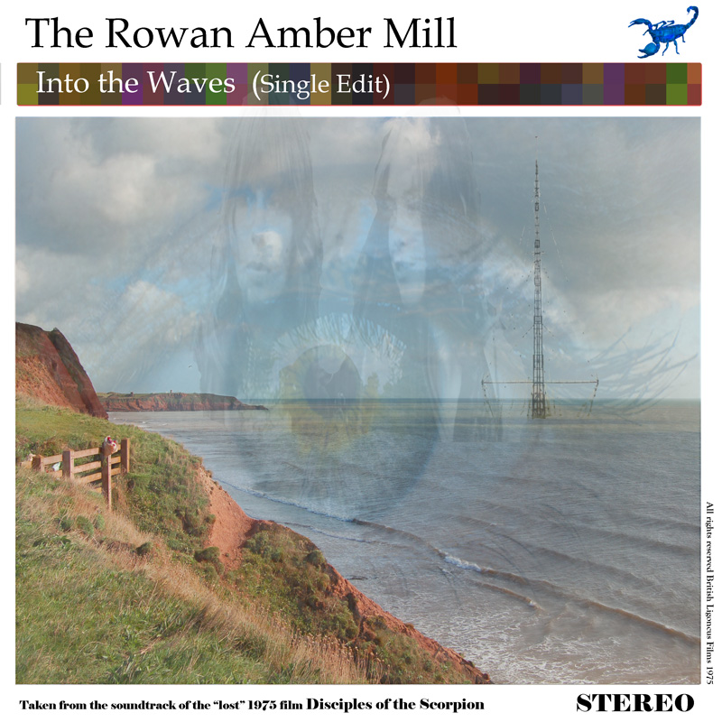 The Rowan Amber Mill - Into the Waves
