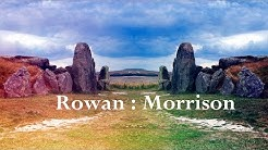 Rowan : Morrison Fall to Sleep